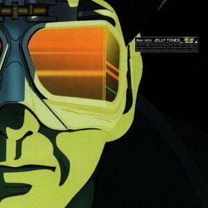 【レビュー】KEN ISHII「JELLY TONES」近未来都市の新たな幕開けを想像させる超絶名盤