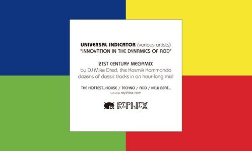 【レビュー】UNIVERSAL INDICATOR「Innovation In The Dynamics Of Acid」脳ミソとろけるぐにゃぐにゃNonstopACID!!
